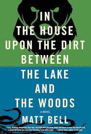 Matt Bell's novel