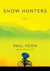 Paul Yoon's novel, Snow Hunters, was published by Simon and Schuster. It follows the travels of Yohan, a Korean who leaves his country after the Korean War to start over in Brazil.
