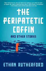 "Ethan Rutherford's story ""Dirwhals!"" was published at FiveChapters and included in his debut collection The Peripatetic Coffin."
