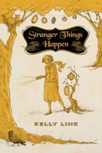 "Kelly Link's collection of stories, Stranger Things Happen, includes the brilliant story ""The Specialist's Hat."""
