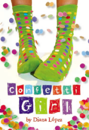 "Diana Lopez's middle grade novel Confetti Girl won the William Allen White Award and, according to ALA Booklist, ""puts at its center a likable girl facing realistic problems on her own terms."""
