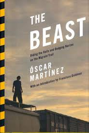 Óscar Martínez spent two years traveling with Central American migrants through Mexico on their way to the United States. His essays about the migrants were published in the Salvadoran online newspaper El Faro and collected in The Beast: Riding the Rails and Dodging Narcos on the Migrants Trail.