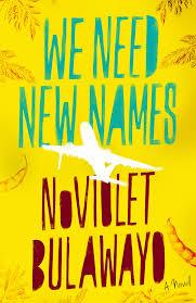NoViolet Bulawayo's debut novel, We Need New Names, was shortlisted for the Man Booker prize.