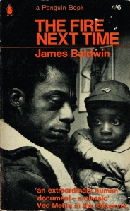 James Baldwin published The Fire Next Time, with its two long essays, in 1963, and its enormous success put Baldwin on the cover of Time Magazine.