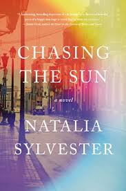 Natalia Sylvester's debut novel, Chasing the Sun, is a literary thriller that has drawn comparisons to Gillian Flynn's blockbuster Gone Girl.