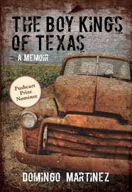 Domingo Martinez's memoir, The Boy Kings of Texas, was a finalist for the National Book Award.