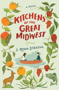 "J. Ryan Stradal's novel Kitchens of the Great Midwest was called, by The New York Times, an ""impressive feat of narrative jujitsu"" and ""a terrific reminder of what can be wrested from suffering and struggle"" by Jane Smiley."
