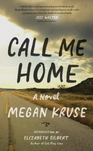 "Megan Kruse's novel Call Me Home left the writer Dan Chaon ""astonished by her talent."""