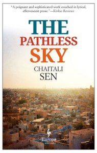 Chaitali Sen's The Pathless Sky updates the star-crossed lovers tale with a novel set amid political turmoil and the possibility that geography and politics might still be overcome.