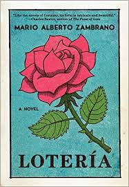 Mario Alberto Zambrano's novel Lotería uses a deck of cards to chart the story of a young girl's family and its demise.
