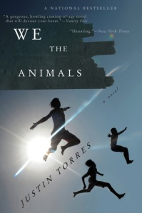"Justin Torres' novel We the Animals has been called ""the kind of book that makes a career"" in a review in Esquire."