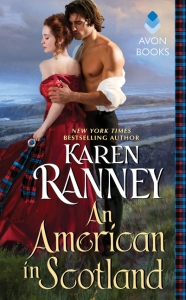 Karen Ranney's novel An American in Scotland follows an American woman who sails through the Union blockade of Charleston in order to pursue a sale and romance in Scotland.