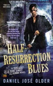 "Daniel José Older's urban fantasy novel Half-Resurrection Blues has been called ""Noir for the Now."""