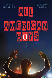 All-American Boys tells the story of an act of police violence from the view of the victim and the police officer.