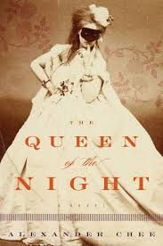 "Alexander Chee's novel THE QUEEN OF THE NIGHT is a national bestseller a review in Vogue called ""brilliantly extravagant in its twists and turns and its wide-ranging cast of characters."""