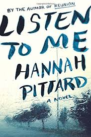 "Hannah Petard's novel, Listen to Me, was a New York Times ""Editors' Choice"" and a Washington Post ""Best Summer Thriller."""