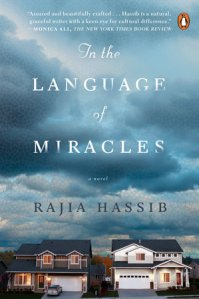 In the Language of Miracles is Rajia Hassib's first novel. You can read two great essays about being an American Muslim in response to the novel at Books Are Not a Luxury.